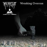 Twilight Is Mine - Wreaking Overrun, CD