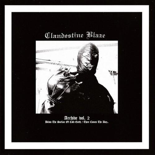 Clandestine Blaze - Archive Vol. 2, CD