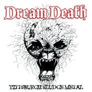 Dream Death - Pittsburgh Sludge Metal, DigiCD
