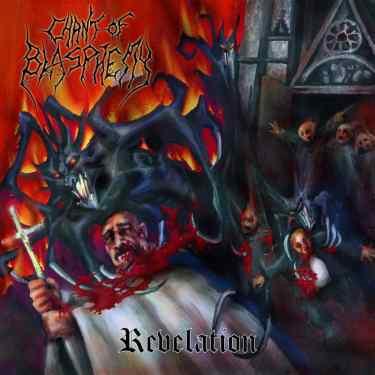 """Chant Of Blasphemy - Revelation, 7"""""""