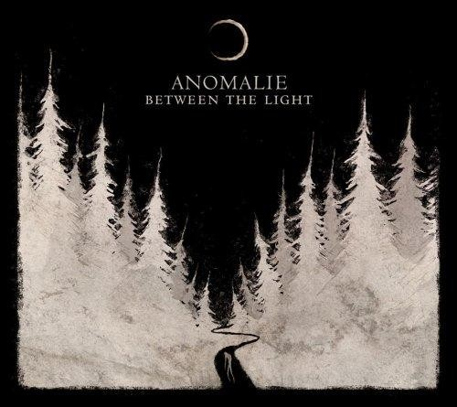 Anomalie - Between The Light, DigiCD