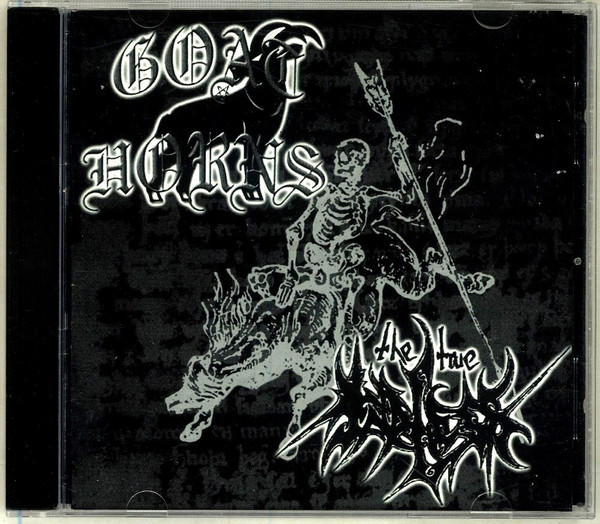 Goat Horns/The True Endless - Split, MCD