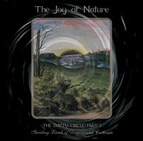 The Joy Of Nature - The Empty Circle Part I, CD