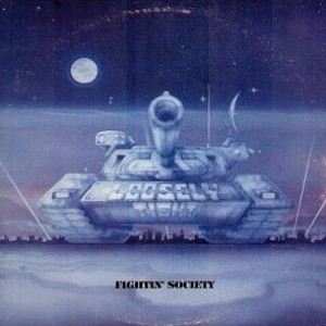 Loosely Tight - Fightin' Society, CD