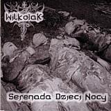 Wilkolak - Serenada Dzieci Nocy, CD