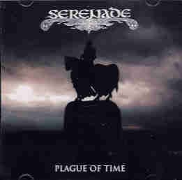 Serenade - Plague Of Time, MCD