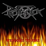 Protector - Welcome To Fire, CD