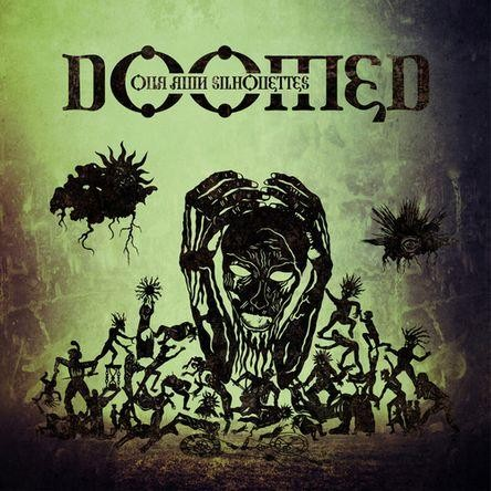 Doomed (Ger) - Our Ruin Silhouettes, CD