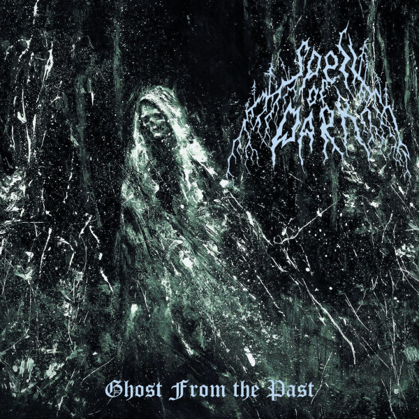 Spell Of Dark - Ghost From The Past, DigiCD