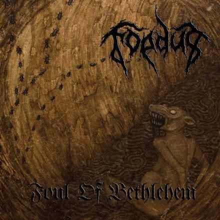 Foedus - Foul Of Bethlehem, CD