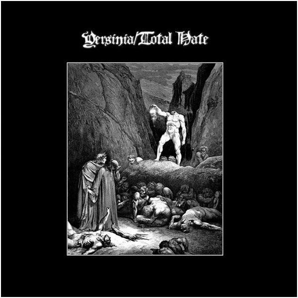 "Yersinia/Total Hate - Split, 7"""