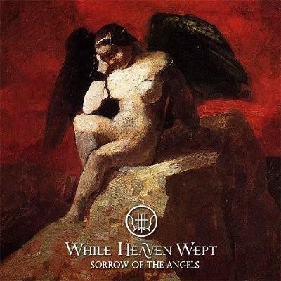 While Heaven Wept - Sorrow Of The Angels, LP