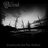 Walknut - Graveforests And Their Shadows, CD