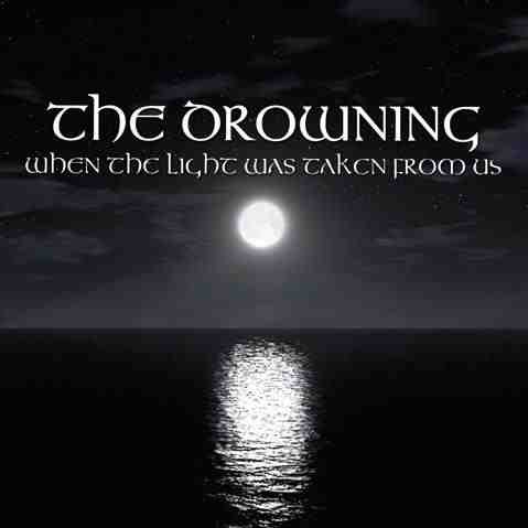 The Drowning (UK) - When The Light Was Taken From Us, CD