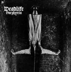 Deadlife - Porphyria, CD