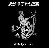 Nartvind - Until Their Ruin, CD