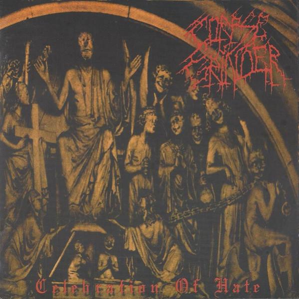 Corpse Grinder - Celebration Of Hate, CD