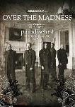 Paradise Lost - Over The Madness, Digi-2DVD