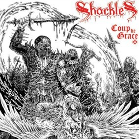 Shackles - Coup de Grace, CD
