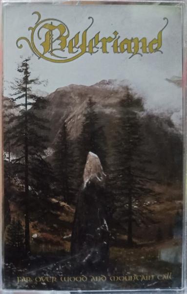 Beleriand - Far Over Wood And Mountain Tall, MC