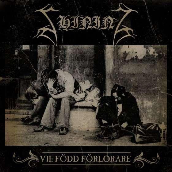 Shining - VII: Född Förlorare, CD