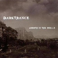 Darktrance - Ghost In The Shells, CD