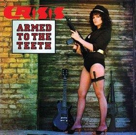 Crisis - Armed To The Teeth/Kick It Out, 2CD