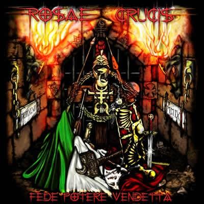 Rosae Crucis - Fede Potere Vendetta, CD