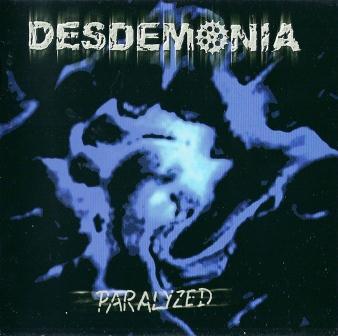Desdemonia - Paralyzed, CD