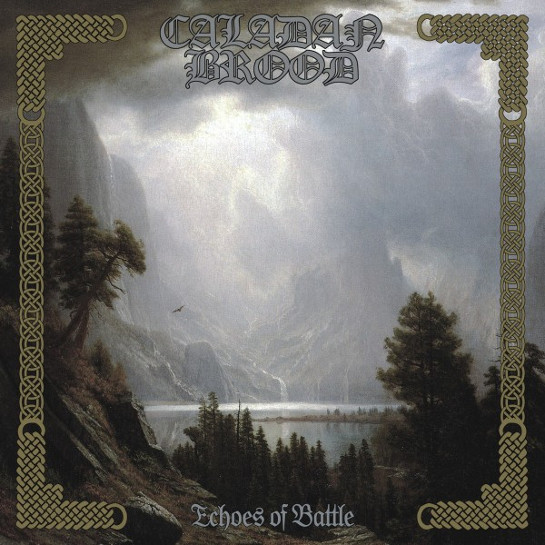 Caladan Brood - Echoes of Battle [1st press], CD