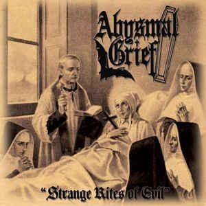 Abysmal Grief - Strange Rites of Evil, CD