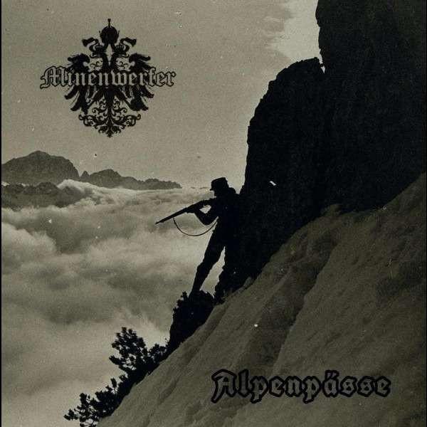 Minenwerfer - Alpenpässe, CD