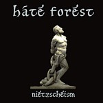 Hate Forest - Nietzscheism, DigiCD