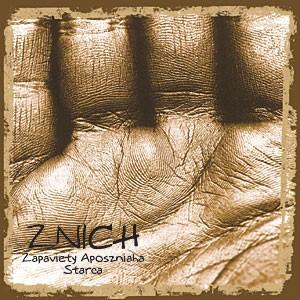 Znich - Zapaviety Aposzniaha Starca, DigiCD