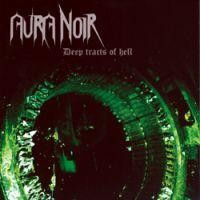 Aura Noir - Deep Tracts Of Hell, CD