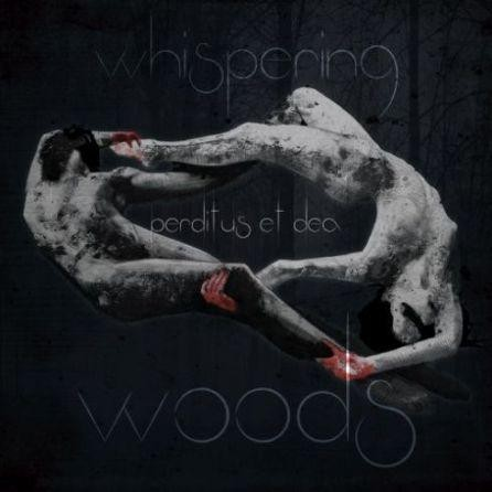 Whispering Woods - Perditus et Dea, CD