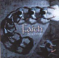 Faith - Blessed?, CD