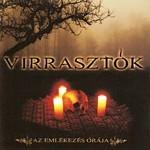Virrasztok - Az Emlekezes Oraja, CD