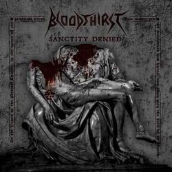 Bloodthirst - Sanctity Denied, DigiCD