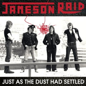 Jameson Raid - Just As The Dust Had Settled, CD