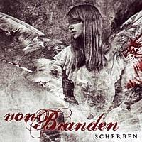 Von Branden - Scherben, CD