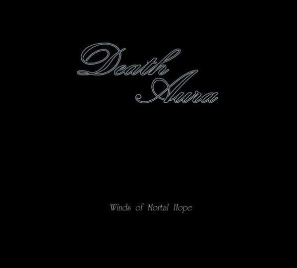 Death Aura - Winds Of Mortal Hope, DigiCD
