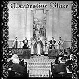 Clandestine Blaze - Deliverers Of Faith, LP