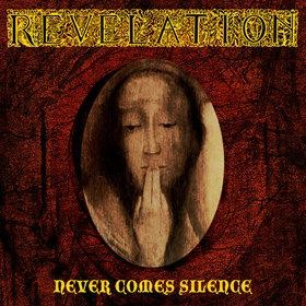 Revelation (USA) - Never Comes Silence, CD