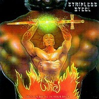 Stainless Steel (Hun) - Molten Metal In Your Back, CD