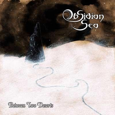 Obsidian Sea - Between Two Deserts, CD