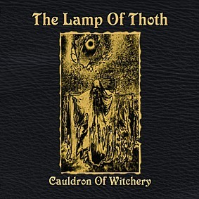 The Lamp Of Thoth - Cauldron Of Witchery, MCD