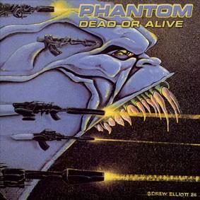 Phantom - Dead Or Alive, CD
