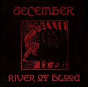 December - River Of Blood, 7""