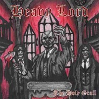 Heavy Lord – The Holy Grail, CD